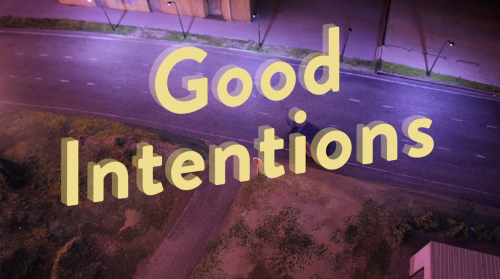 Good Intentions Crash site poster